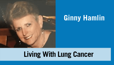 Ginny Hamlin - Living With Lung Cancer